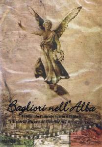 """""""Bagliori nell'Alba"""", gennaio 2008, film sulla storia della famiglia Riccio"""