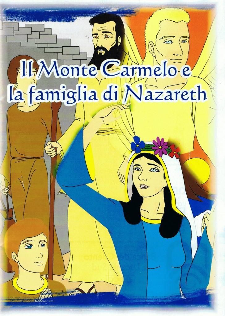 Il Monte Carmelo e la famiglia di Nazareth